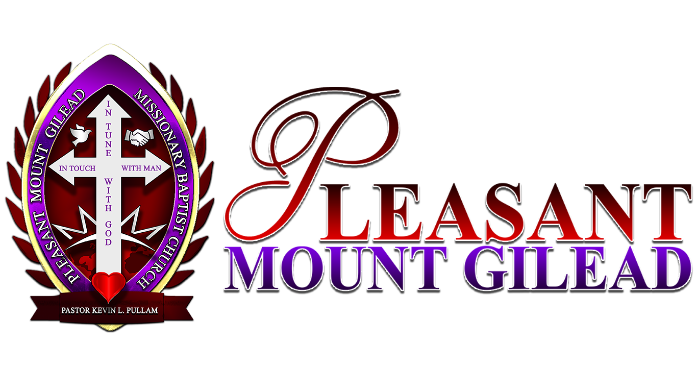 Pleasant Mount Gilead Sermon Archives